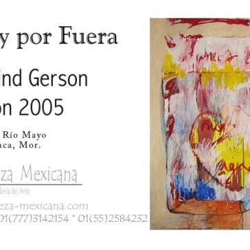 Por dentro y por fuera, 2005