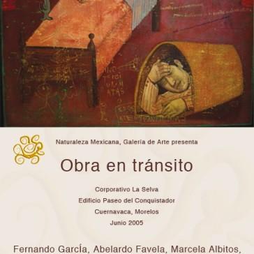 Obra en tránsito, 2005