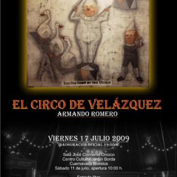 Armando Romero. El Circo de Velázquez, 2009