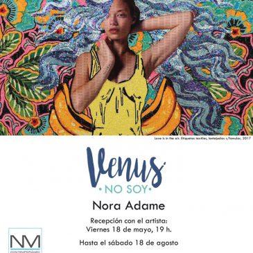 Venus No Soy de Nora Adame 2018